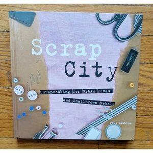 Other - Scrap City: Scrapbooking for Urban Divas,